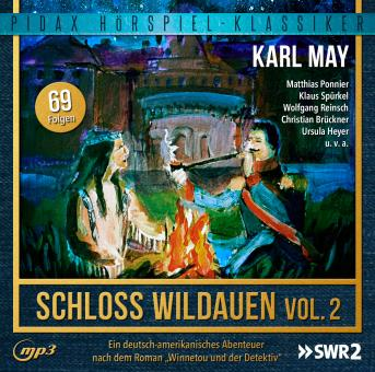 Karl May: Schloss Wildauen - Vol. 2